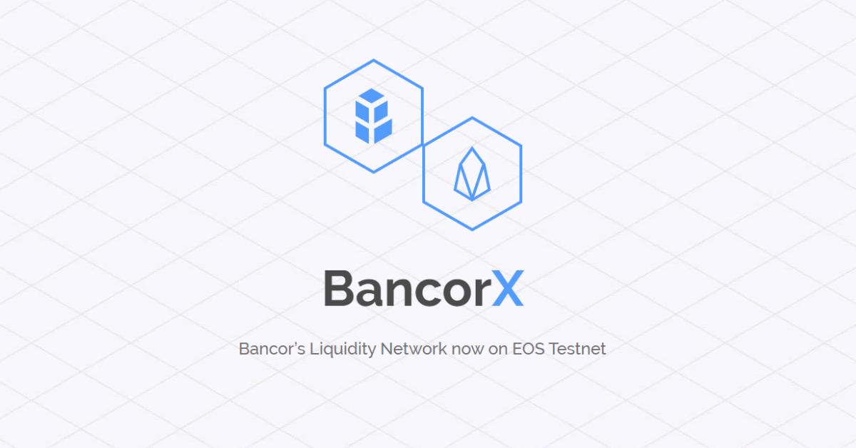 分散型取引所Bancorが初のイーサリアムとEOSのクロスチェーン「BancorX」発表!