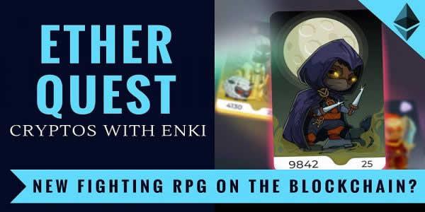 イーサリアムで賞金稼ぎ!?DApps「Ether Quest(イーサクエスト)」の特徴と遊び方は?