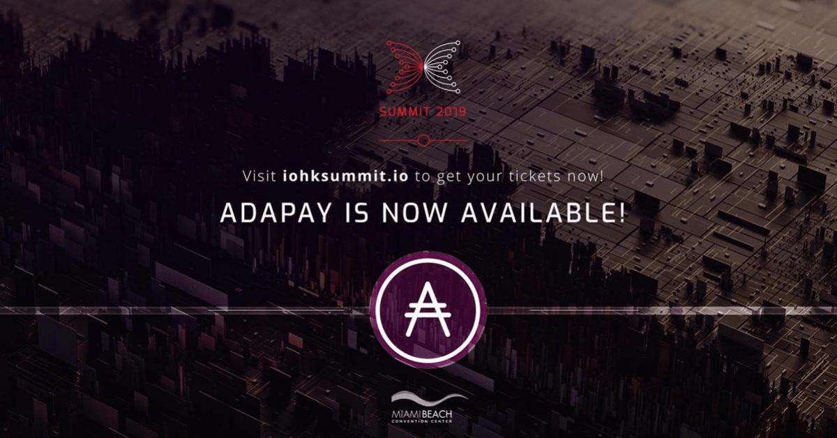 カルダノ(ADA)決済の「ADAPay」が「IOHK Summit 2019」で利用可能に チケット購入で20%オフ