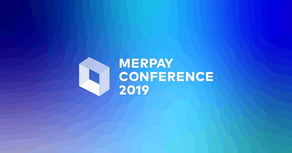 メルカリのスマホ決済サービス「メルペイ」のカンファレンス「MERPAY CONFERENCE 2019」20日開催